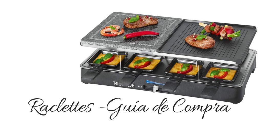 Raclette grill -Guía de Compra