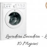 Lavadora Secadora - Las 10 Mejores - Guía de Compra - Precio - Ofertas 【 2019 】 🥇