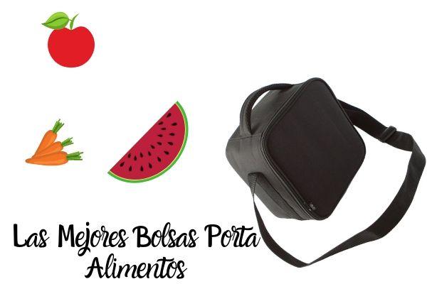 mejores bolsas porta alimentos