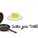 Las 12 Mejores Sartenes Para Hacer Tortillas