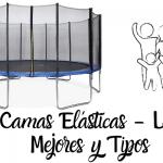 Camas elásticas - Las 9 Mejores - Beneficios - Opinión - Precios de Compra Online