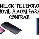 Mejor Télefono Móvil Xiaomi | Análisis por precios