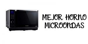 MEJOR HORNO MICROONDAS