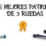 Mejores Patinetes De 3 Ruedas - Análisis