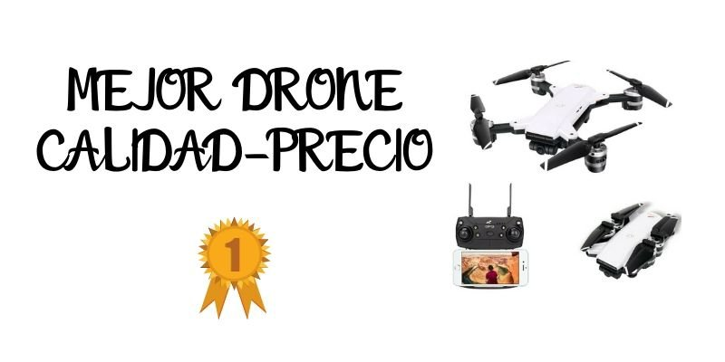 MEJOR DRONE CALIDAD-PRECIO
