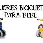 Mejores Bicicletas Para Bebé