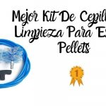 Mejor Kit De Cepillos Para Limpieza De Estufas De Pellets