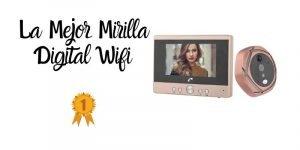 la mejor mirilla digital wifi