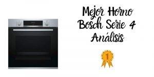 mejor horno bosch serie 4