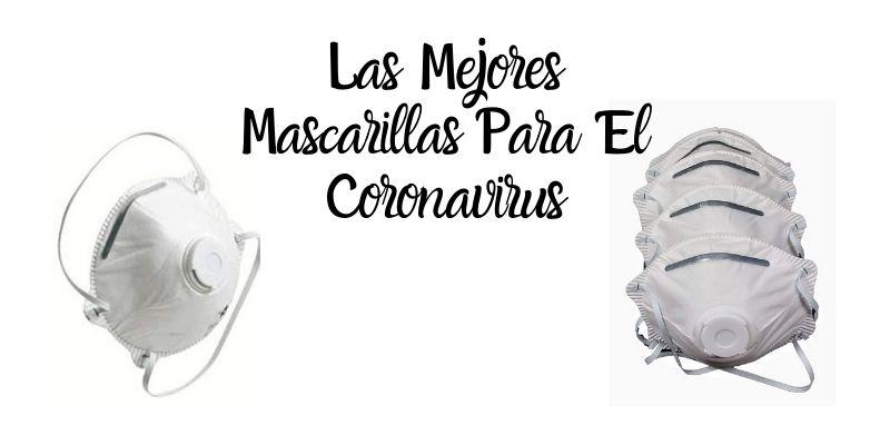las mejores mascarillas para prevenir el coronavirus