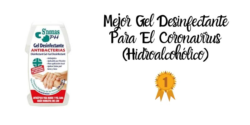 mejor gel desinfectante para el coronavirus