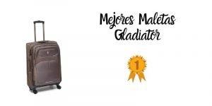 mejores maletas gladiator