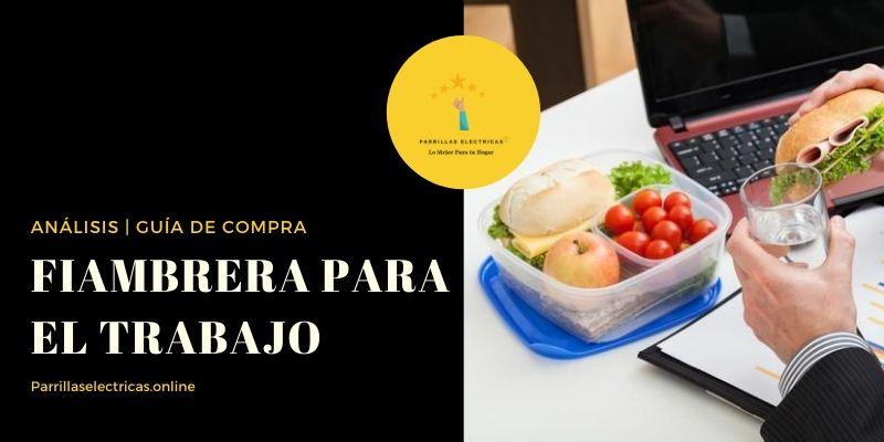 FIAMBRERA PARA EL TRABAJO