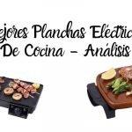 Planchas de Cocina Eléctricas - Análisis