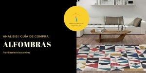 MEJOR ALFOMBRA - GUÍA DE COMPRA | ANÁLISIS