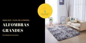 mejores alfombras grandes