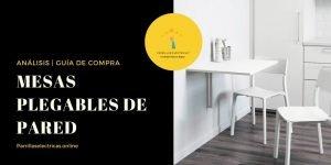 mejores mesas plegables de pared