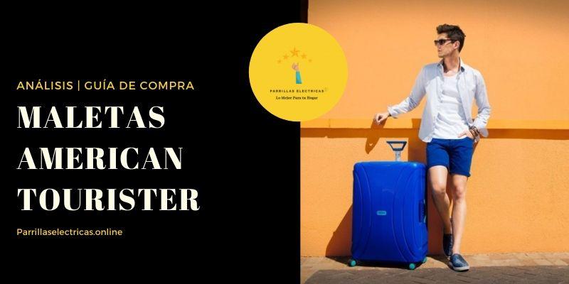 mejores maletas american tourister