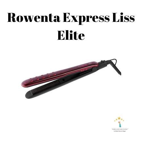 Mejor plancha de pelo Rowenta Express Liss Elite
