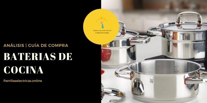 MEJORES BATERIAS DE COCINA