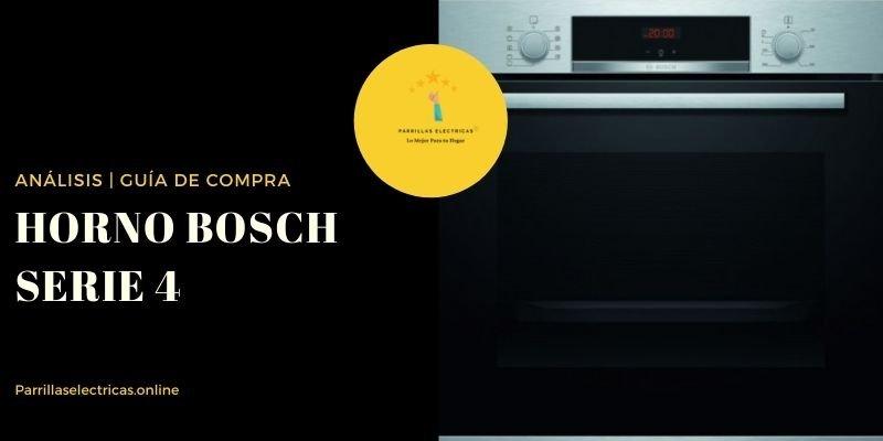 mejores Hornos Bosch Serie 4