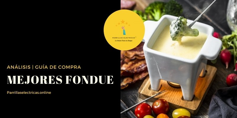 mejores fondue