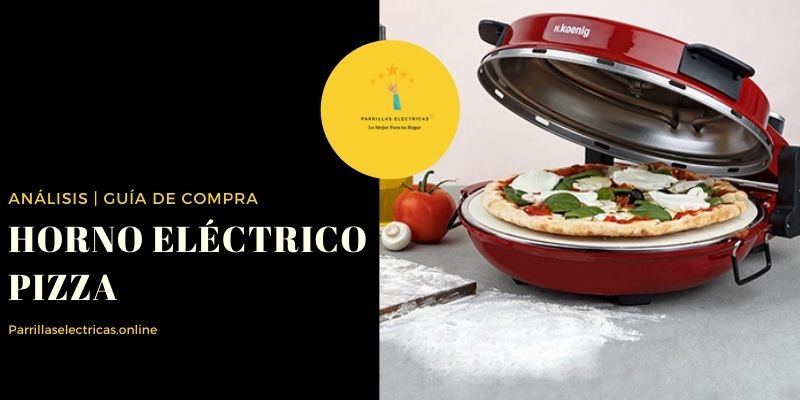 Mejores hornos para pizza eléctricos