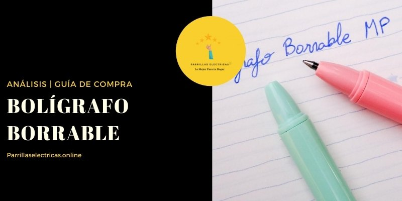 mejores bolígrafos borrables